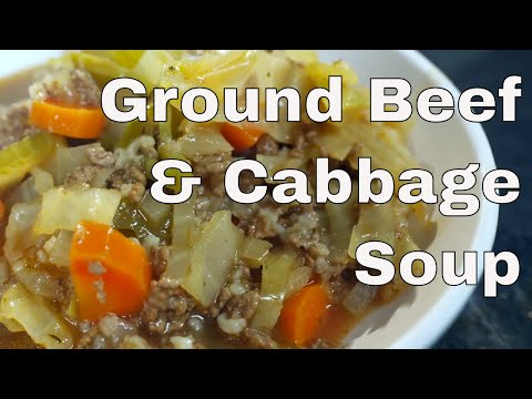Ground Beef and Cabbage Soup Recipe ||  Le Gourmet TV Recipes