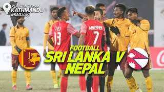 Highlights - Sri Lanka v Nepal | Men's Football | 13th South Asian Games 2019
