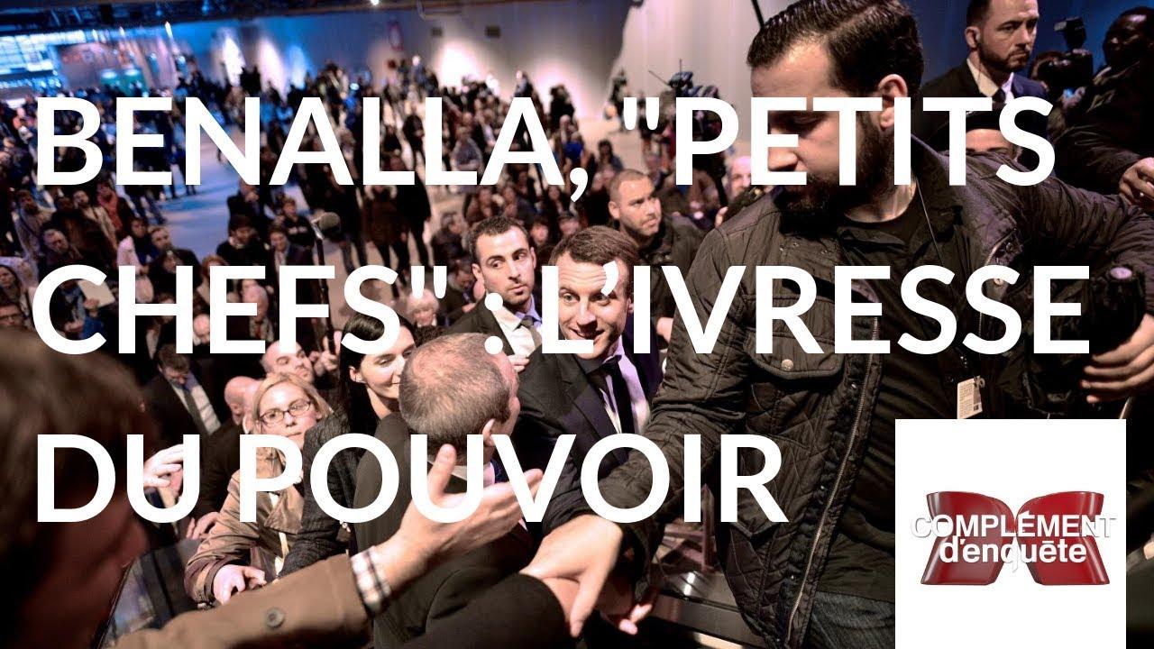 """Complément d'enquête. Benalla, """"petits chefs"""" : l'ivresse du pouvoir - 20 septembre 2018 (France 2)"""