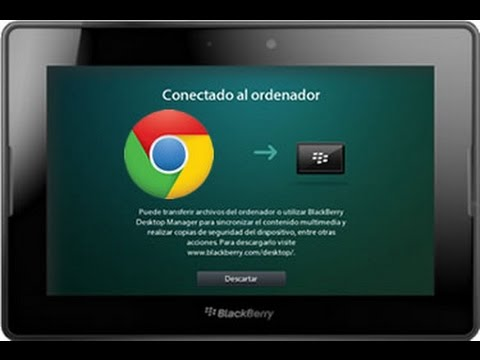 Instalar apps a blackberry playbook desde google chrome