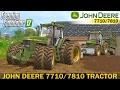 Farming Simulator 17 JOHN DEERE 7710/7810 TRACTOR