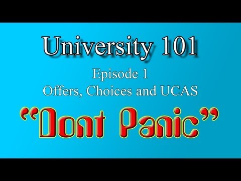 Uni 101: Offers, Choices and UCAS