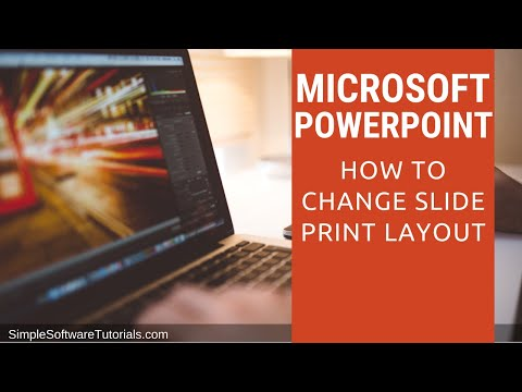 Tutorial: How to Change Slide Print Layout in PowerPoint 2010