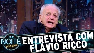 Entrevista com Flávio Ricco | The Noite (14/11/17)