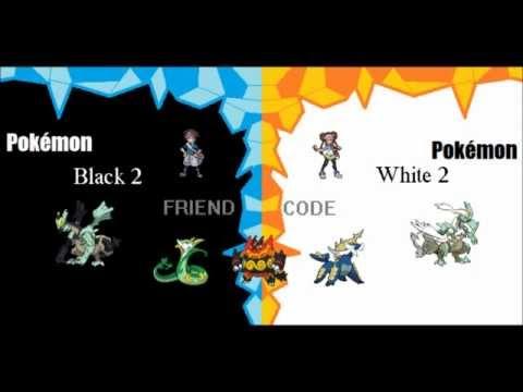 My Pokemon BLACK AND WHITE 2!!! FriendCode