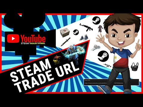How To Get Your Steam Trade URL Tutorial (Tagalog)