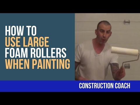 How to use Large Foam Rollers when Painting