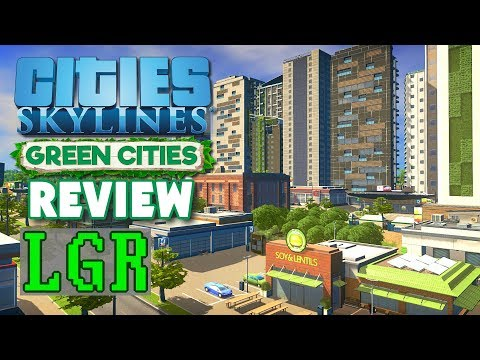 LGR - Cities: Skylines Green Cities Review