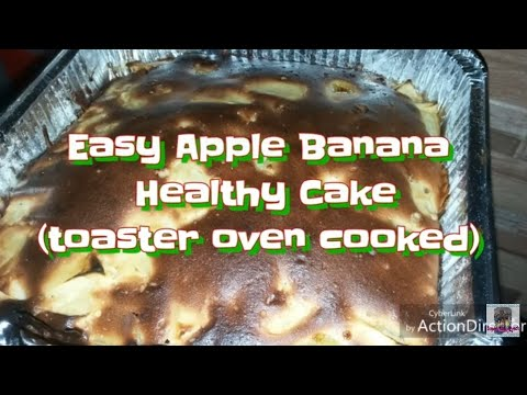 Easy Apple and Banana cake (TOASTER OVEN BAKED)