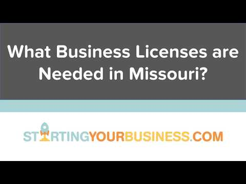 What Business Licenses are Needed in Missouri - Starting a Business in Missouri