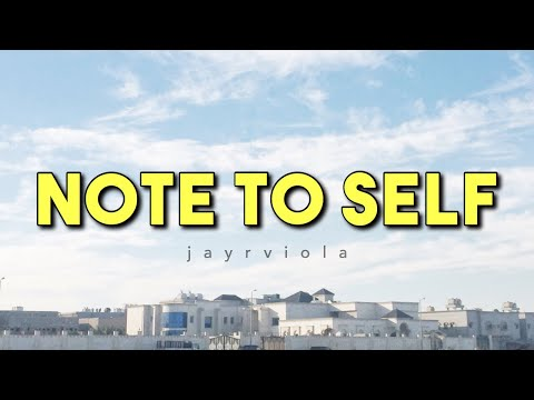 NOTE TO SELF | Jay Viola