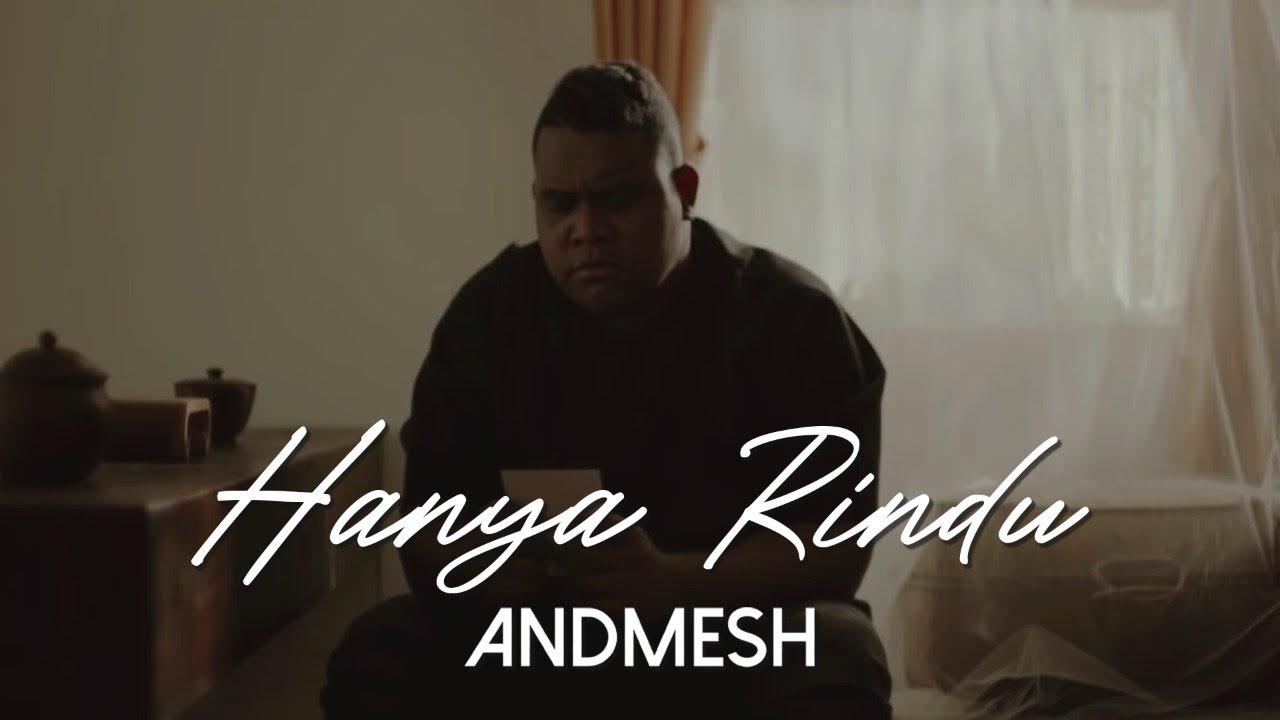 Download Andmesh - Hanya Rindu (Official Music Video) MP3 Gratis
