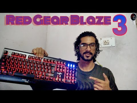Unboxing Red Gear Blaze 3 ~  A Budget Gaming Keyboard || Honest Review