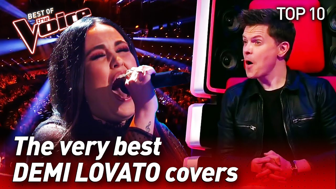 TOP 10   BEST DEMI LOVATO covers in The Voice