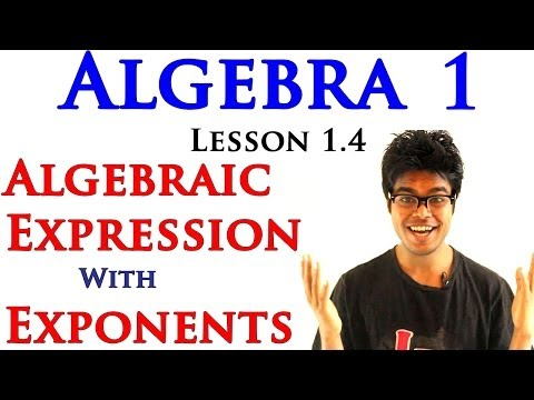 Algebra 1 Lessons 1.5 - Algebraic Expressions with Exponents & Power