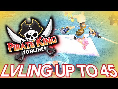 Lvling Up to 45 { Pirate King Online }