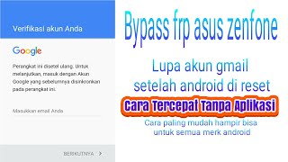 Bypass Frp Google Account Asus Zenfone Max Plus M1 X018d Zb570tl
