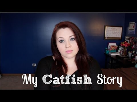 My Catfish Story. [Why I Lied About Who I Was]