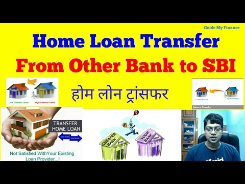 How to Transfer Home Loan from other Bank to  SBI   Home Loan Balance Transfer Process to SBI