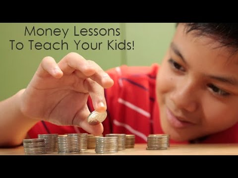 Money Lessons To Teach Your Kids!