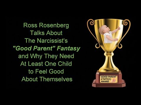 The Good Parent Fantasy. Narcissist Need Children To Take Their Pain Away. They Siphon Off Self-Love