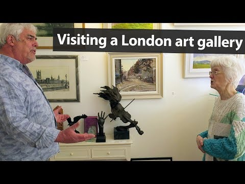 Life in London: Visiting an art gallery