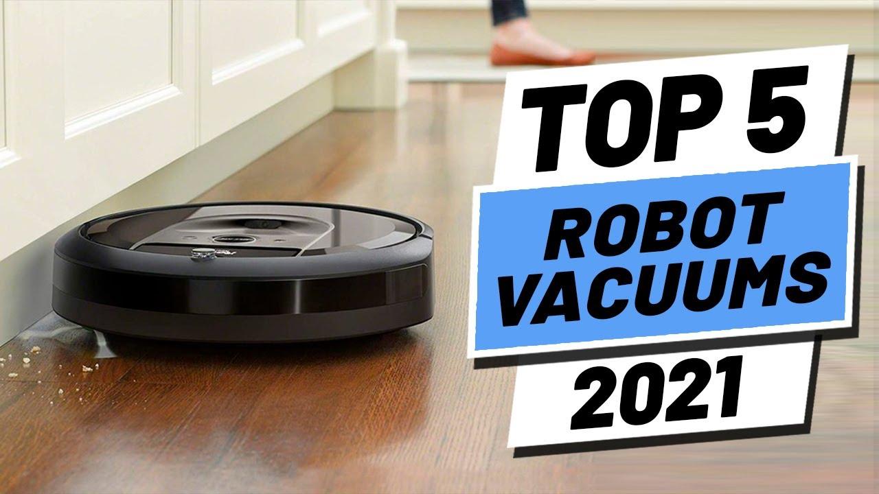 Top 5 Best Robot Vacuums of (2021)