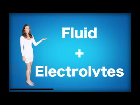 Fluid and Electrolytes - Introduction