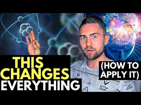 Quantum Physics Proving the Law of Attraction (How to Apply it)