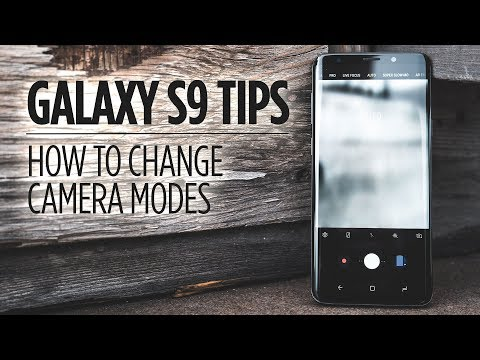 Samsung Galaxy S9 Tips - How to Switch Camera Modes