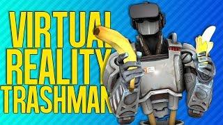 VIRTUAL REALITY TRASHMAN | Robo Recall (VR)