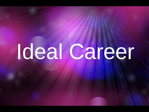 Creative Visualization   Ideal career Get your dream job!   Law Of Attraction