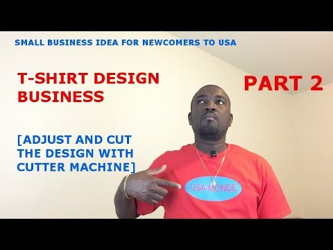 SMALL BUSINESS IDEA FOR NEWCOMERS TO USA (T-SHIRT DESIGN BUSINESS) PART 2