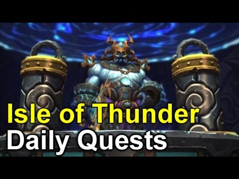 Isle of Thunder [Daily Quests] Stage 1 - #1 - World of Warcraft: Mists of Pandaria