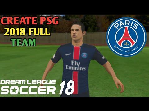 How To Create PSG 2018 Full Team | Kits | Logo In Dream League Soccer 2018