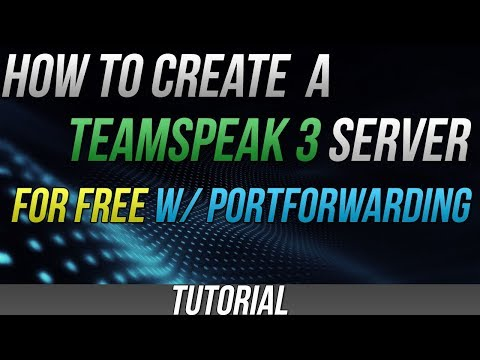How To Create Teamspeak 3 Server For Free 2018
