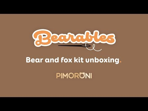 Bearables bear and fox kit unboxing