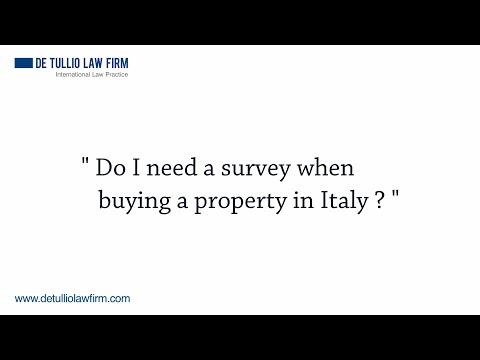 Do I need a survey when buying a property in Italy