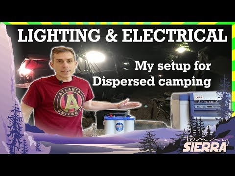 My dispersed forest camping lighting & electrical setup