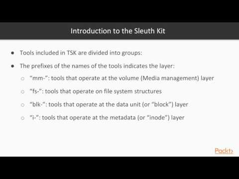 Digital Forensics with Kali Linux : Overview of Sleuth Kit & Filesystem Analysis | packtpub.com