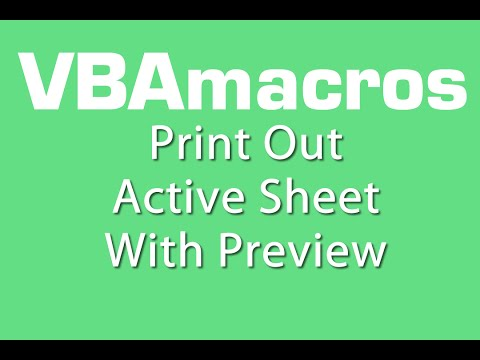 Print Out Active Sheet With Preview - VBA Macros - Tutorial - MS Excel