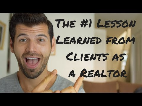 The #1 Lesson Learned from a Client as a Realtor.