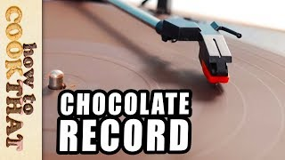 Can you play a CHOCOLATE record?  How To Cook That Ann Reardon