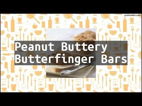 Recipe Peanut Buttery Butterfinger Bars