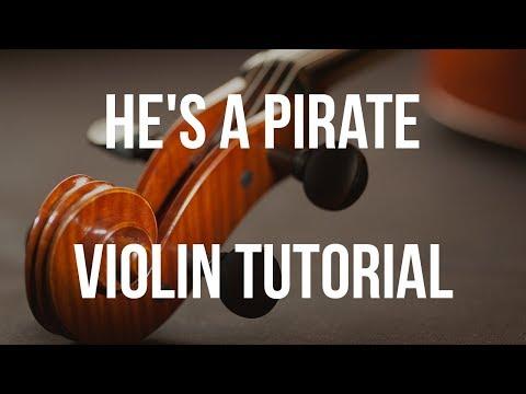 Violin Tutorial: He's a Pirate