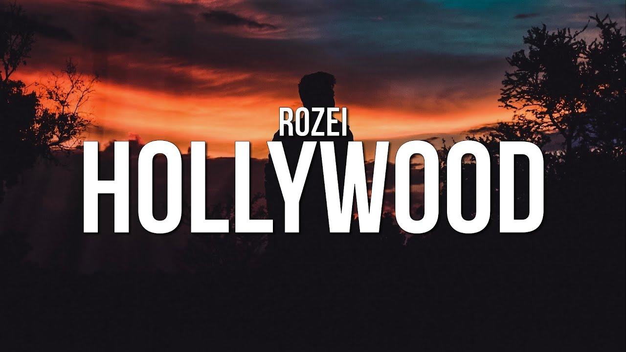 Download Rozei - Hollywood (Lyrics) MP3 Gratis