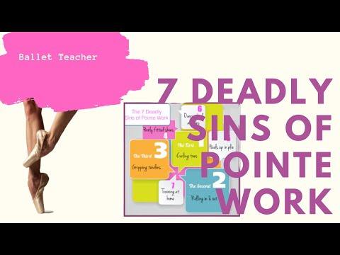 7 Deadly Sins of Pointe Work~ mistakes en pointe!