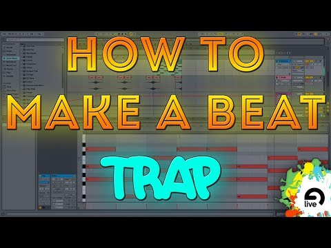 How to Make a Trap/Hip Hop Beat in Ableton live 9 [2017]