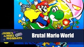 Brutal Super Mario World - James & Mike Mondays
