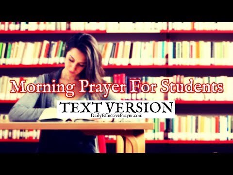 Morning Prayer For Students (Text Version - No Sound)